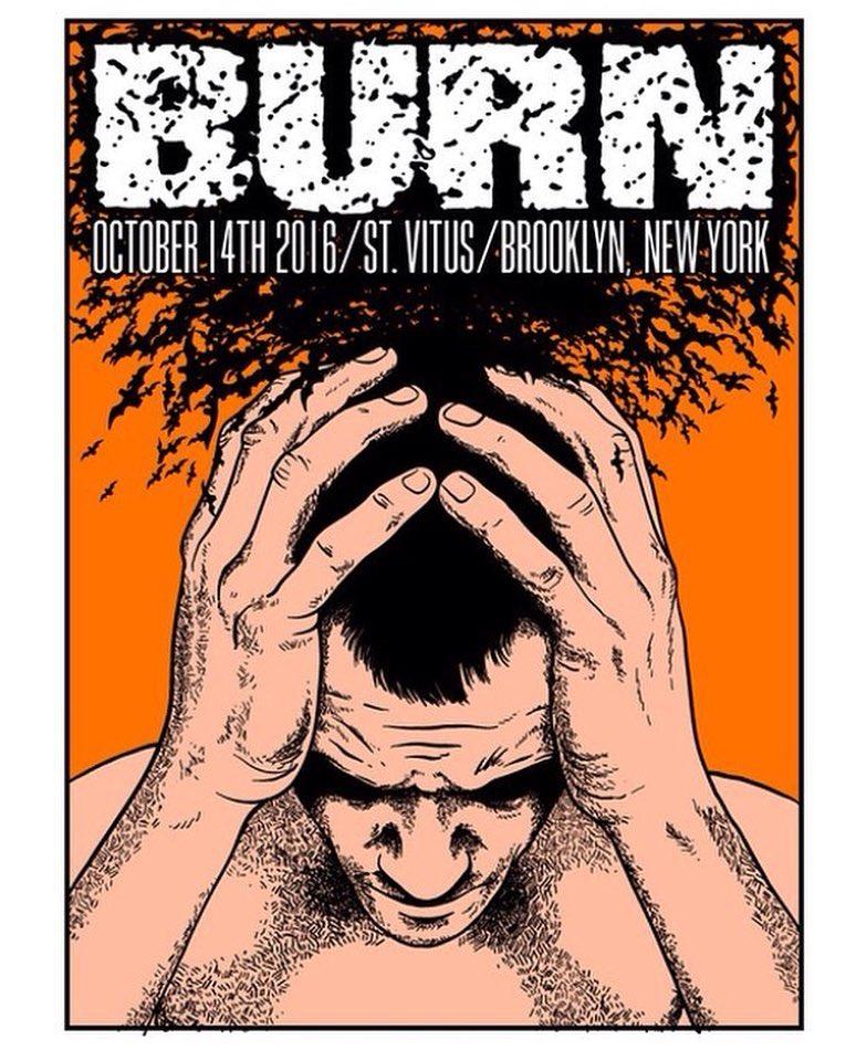 Burn @ Brooklyn NY 10-14-16
