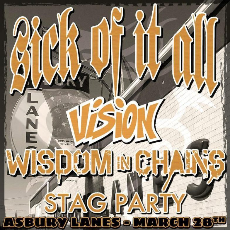 Sick Of It All-Vision-Wisdom In Chains-Stag Party @ Asbury Park NJ 3-28-14