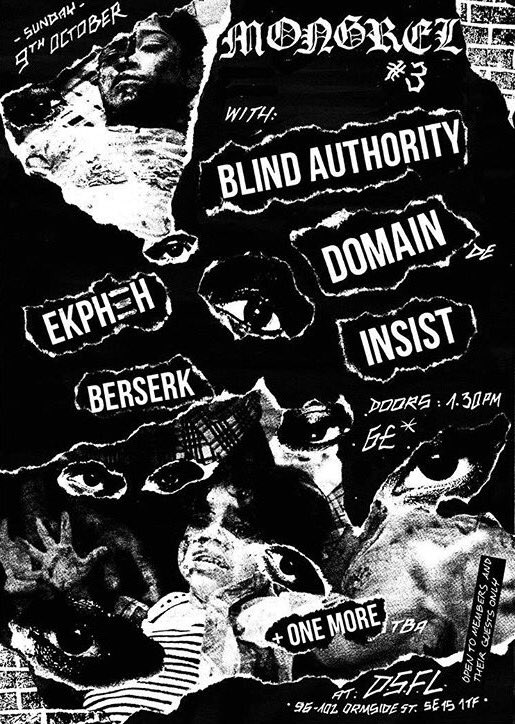 Blind Authority-Domain-Insist-Ekpheh-Berserk @ London England 10-9-16