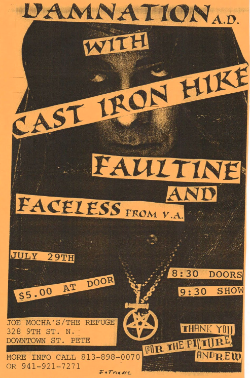 Damnation AD-Cast Iron Hike-Faultine-Faceless @ St. Petersburg FL 7-29-UNKNOWN YEAR