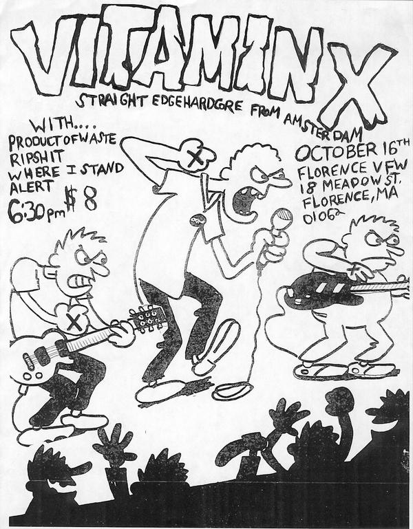 Vitamin X-Product Of Waste-Ripshit-Where I Stand-Alert @ Florence MA 10-16-UNKNOWN YEAR
