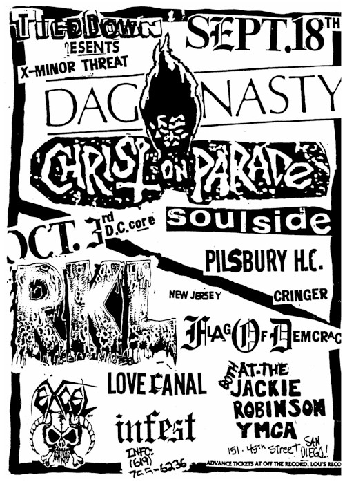 Dag Nasty-Christ On Parade-Soul Side-Pillsbury Hardcore-Cringer @ San Diego CA 9-18-87