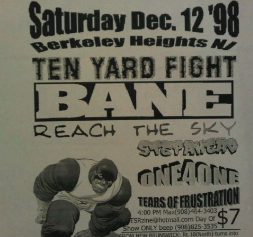 Ten Yard Fight-Bane-Reach The Sky-Step Ahead-One 4 One-Tears Of Frustration @ Berkeley Heights NJ 12-12-98