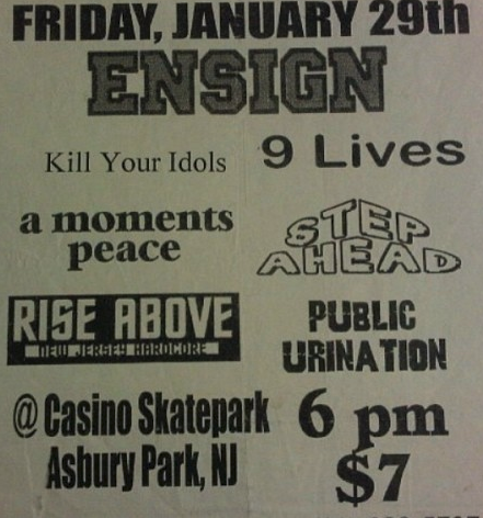 Ensign-Kil Your Idols-9 Lives-A Moments Peace-Step Ahead-Rise Above-Public Urination @ Asbury Park NJ 1-29-99