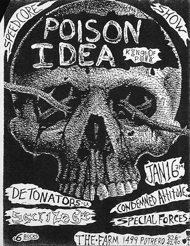 Poison Idea-Detonators-Sacrilege-Condemned Attitude-Special Forces @ San Francisco CA 1-16-87