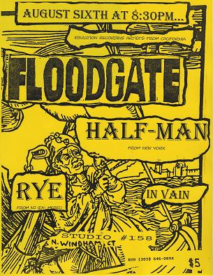 Floodgate-Half Man-Rye-In Vain @ North Windham CT 8-6-95