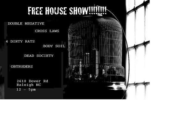 Double Negative-Cross Laws-4 Dirty Rats-Body Soil-Dead Society-Obtruders @ Raleigh NC UNKNOWN YEAR