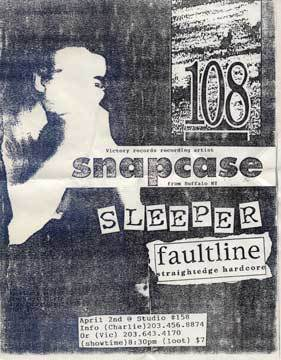 108-Snapcase-Sleeper-Faultine @ North Windham CT 4-2-UNKNOWN YEAR