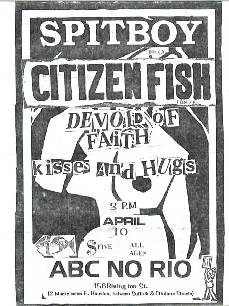 Spitboy-Citizen Fish-Devoid Of Faith-Kisses & Hugs @ New York City NY 4-10-UNKNOWN YEAR