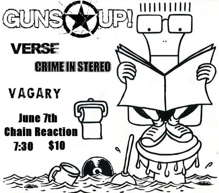 Guns Up-Verse-Crime In Stereo-Vagary @ Anaheim CA 6-7-UNKNOWN YEAR