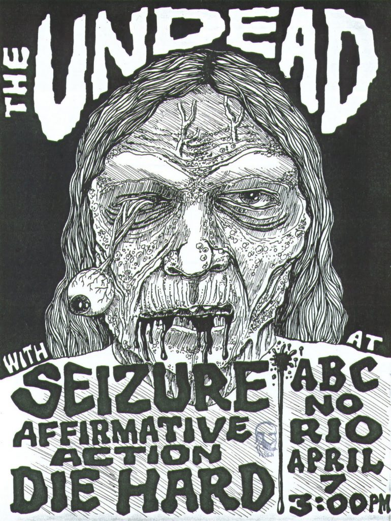 The Undead-Seizure-Affirmative Action-Diehard @ New York City NY 4-7-UNKNOWN YEAR