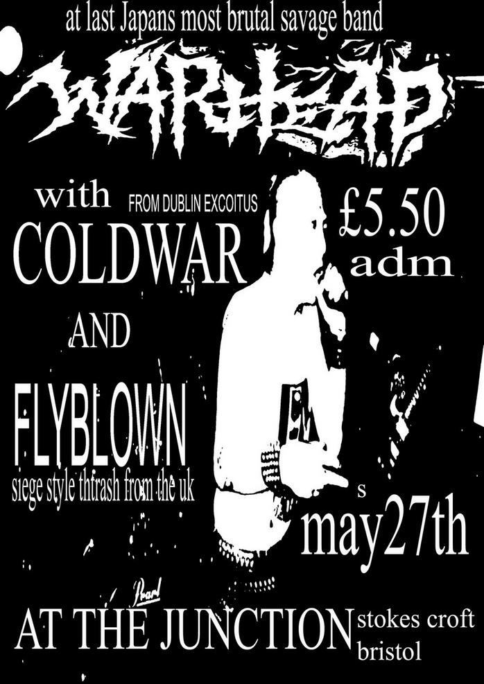 War Head-Cold War-Flyblown @ Bristol England 5-27-UNKNOWN YEAR