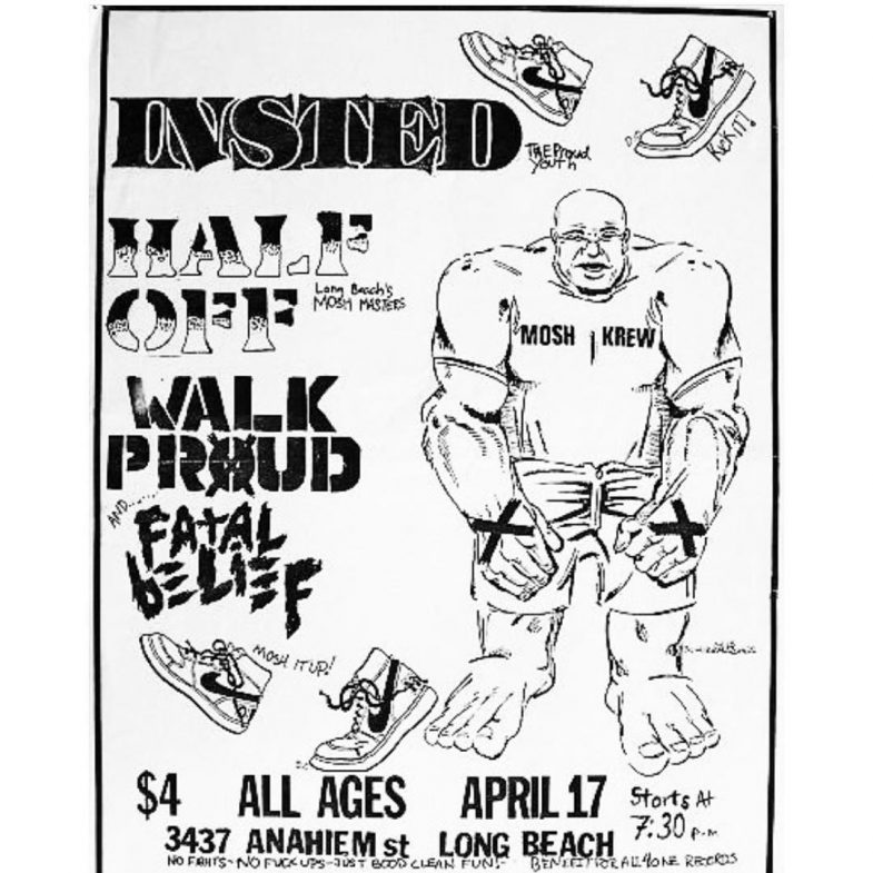 Insted-Half Off-Walk Proud-Fatal Belief @ Long Beach CA 4-17-UNKNOWN YEAR