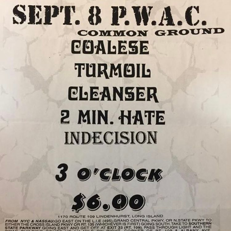Coalesce-Turmoil-Cleanser-2 Minute Hate-Indecision @ Long Island NY 9-8-UNKNOWN YEAR