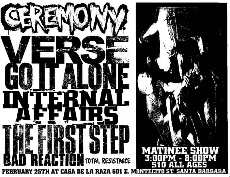 Ceremony-Verse-Go It Alone-Internal Affairs-The First Step-Bad Reaction-Total Resistance @ Santa Barbara CA 2-25-UNKNOWN YEAR
