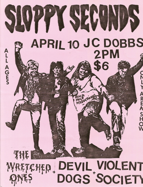 Sloppy Seconds-Wretched Ones-Devil Dogs-Violent Society @ Philadelphia PA 4-10-UNKNOWN YEAR