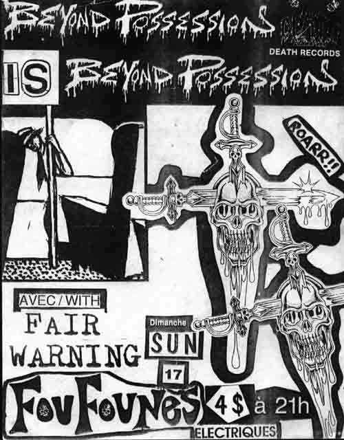 Beyond Possession-Fair Warning @ Montreal Canada