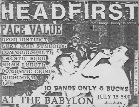 Headfirst-Face Value-Upon Instinct-Last Man Standing-Commonwealth-Caustic Burn-Arms Length-Domestic Crisis-Ringworm @ Cleveland OH 7-15-UNKNOWN YEAR