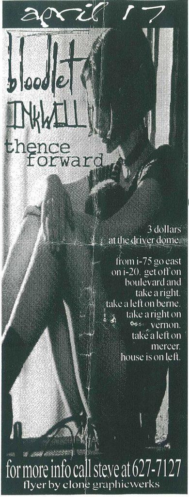 Bloodet-Inkwell-Thence Forward @ Atlanta GA 4-17-UNKNOWN YEAR
