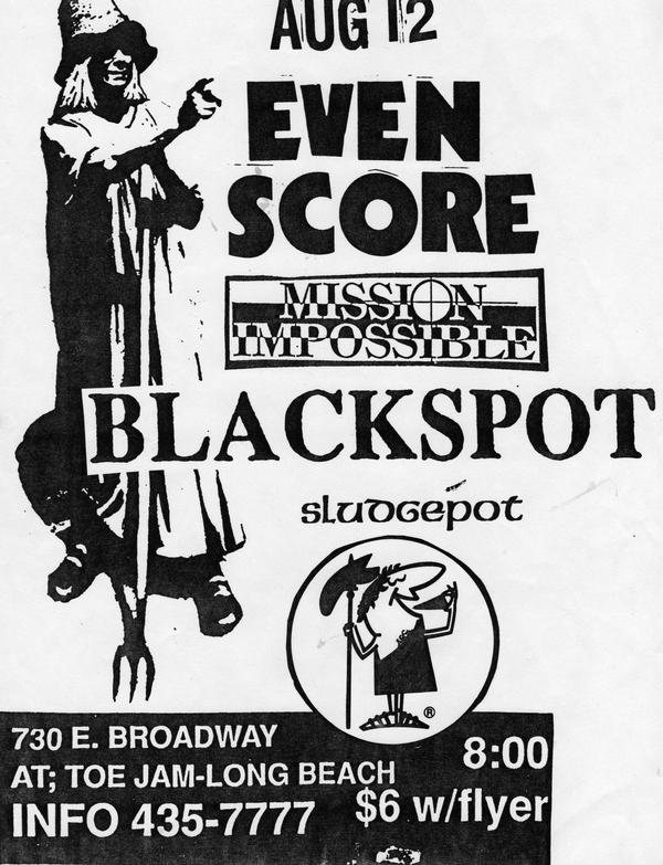 Even Score-Mission Impossible-Blackspot-Sludgepot @ Long Beach CA 8-12-UNKNOWN YEAR