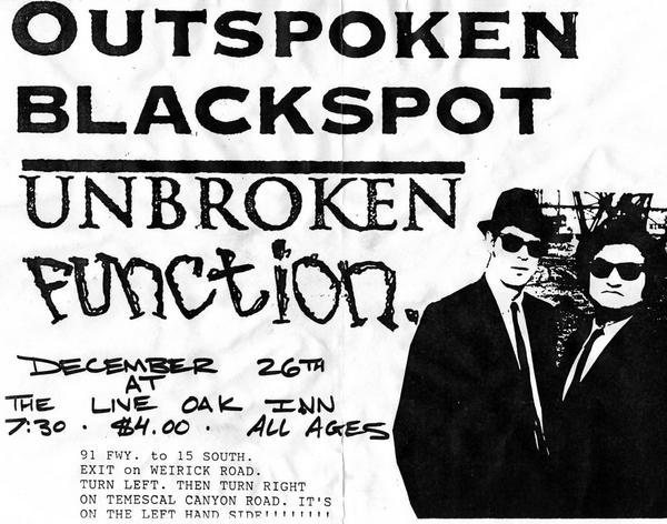 Outspoken-Blackspot-Unbroken-Function @ Corona CA 12-26-UNKNOWN YEAR