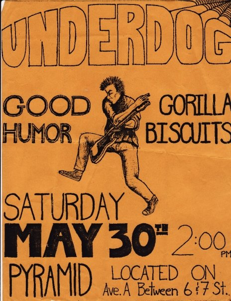 Underdog-Good Humor Stout-Gorilla Biscuits @ New York City NY 5-30-87