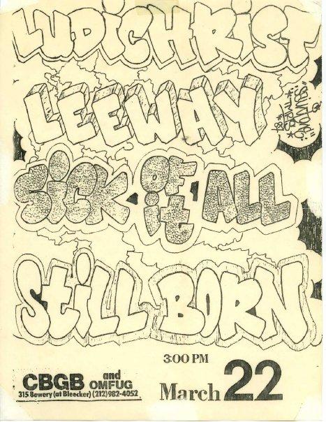 Ludichrist-Leeway-Sick Of It All-Stillborn @ New York City NY 3-22-87