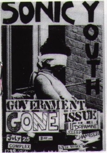 Sonic Youth-Government Issue-Gone-Dopamine-Sleep Chamber @ 7-25-87
