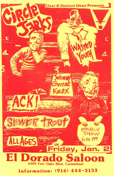 Circle Jerks-Wasted Youth-Ack!-Sewer Trout @ Sacramento CA 1-2-87