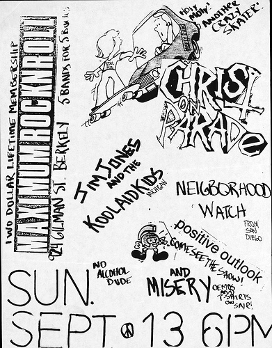 Christ On Parade-Neighborhood Watch-Jim Jones & The Kool Aid Kids-Positive Outlook-Misery @ Berkeley CA 9-13-87