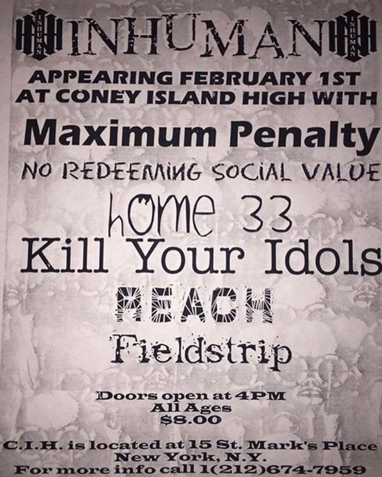 Inhuman-Maximum Penalty-No Redeeming Social Value-Home 33-Kill Your Idols-Reach-Fieldstrip @ New York City NY 2-1-97