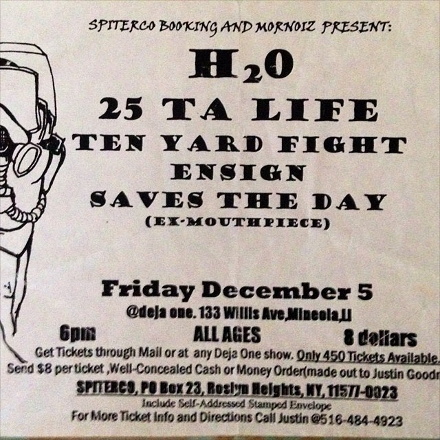 h2o-25 Ta Life-Ten Yard Fight-Ensign-Saves The Day @ Long Island NY 12-5-97