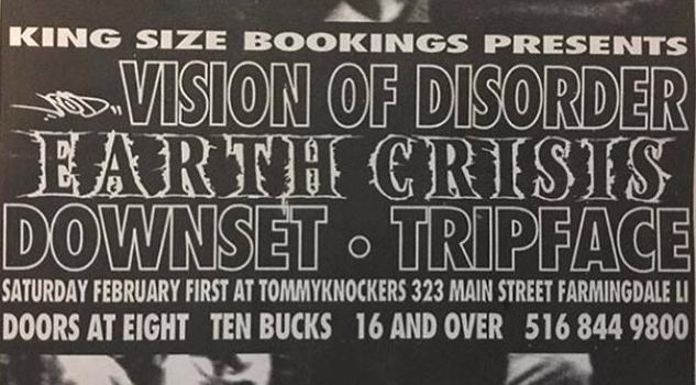 Vision Of Disorder-Earth Crisis-Downset-Tripface @ Long Island NY 2-1-97