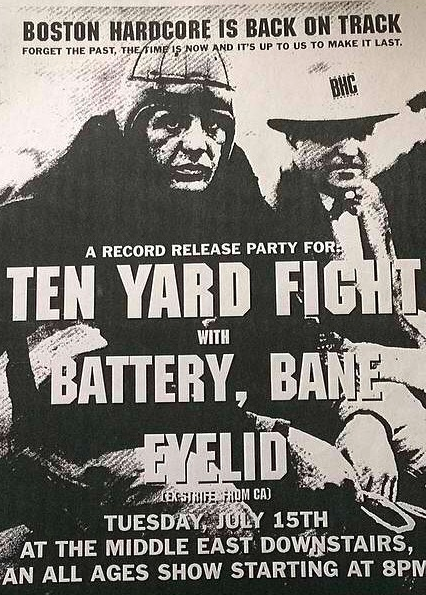Ten Yard Fight-Battery-Bane-Eyelid @ Boston MA 7-15-97