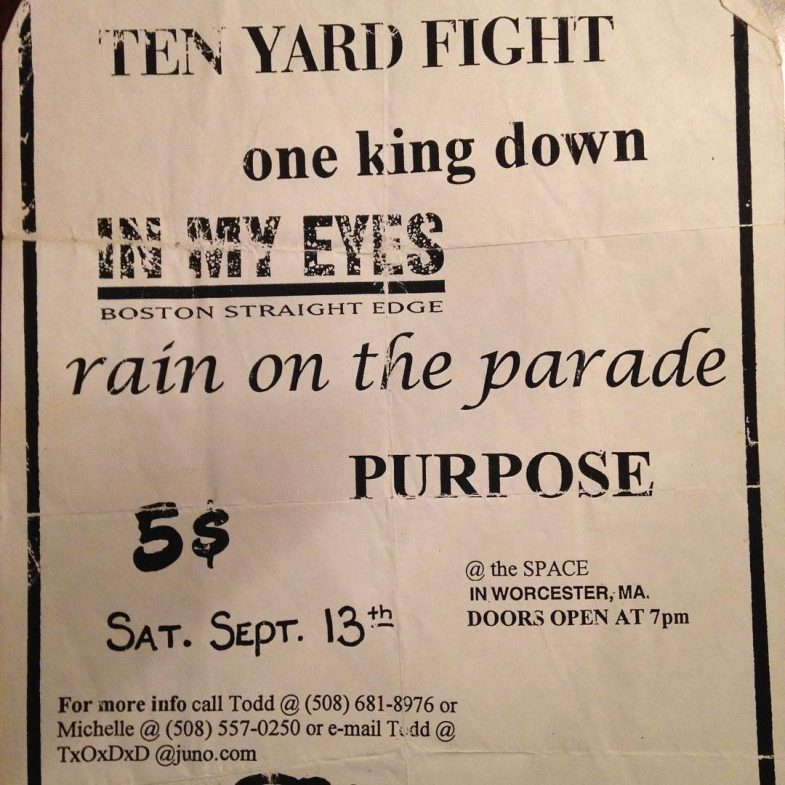 Ten Yard Fight-One King Down-In My Eyes-Rain On The Parade-The Purpose @ Worcester MA 9-13-97