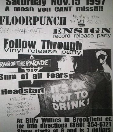 Floorpunch-Ensign-Follow Through-Rain On The Parade-Sum Of All Fears-Headstart @ Brookfield CT 11-15-97