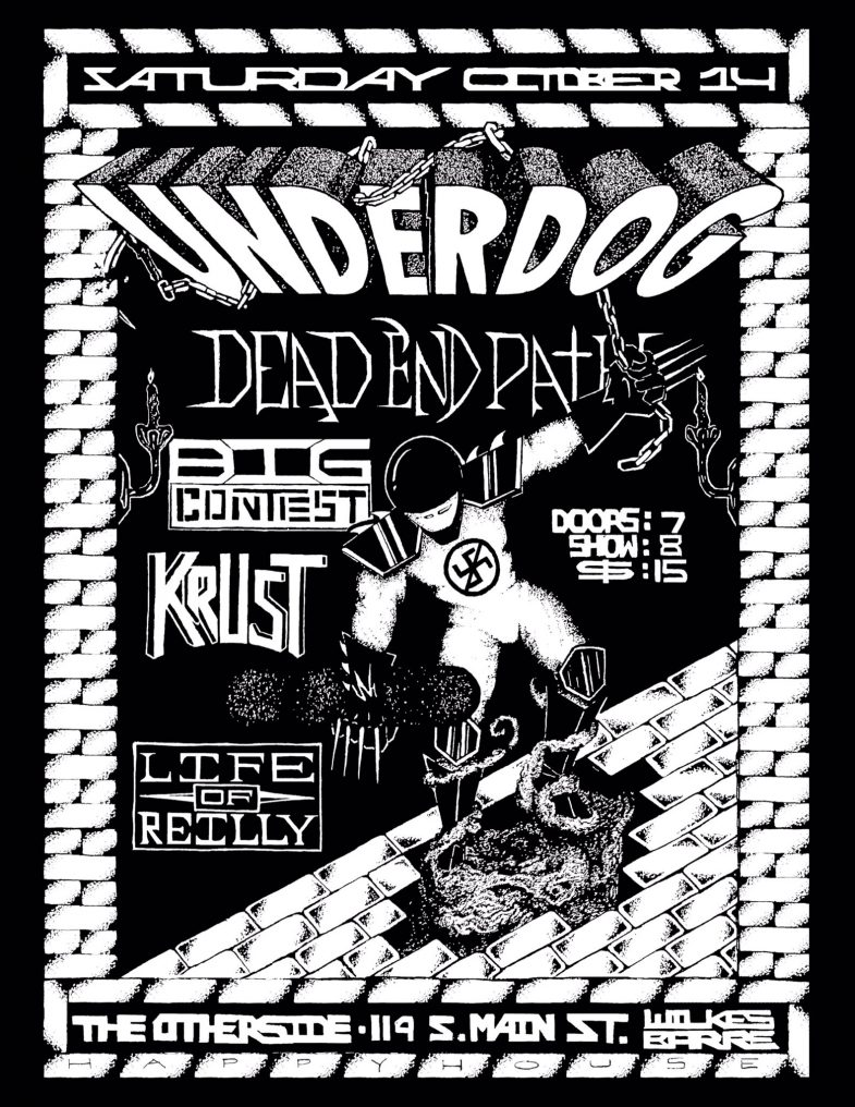Underdog-Dead End Path-Big Contest-Krust-Life Of Reilly @ Wilkes Barre PA 10-14-17
