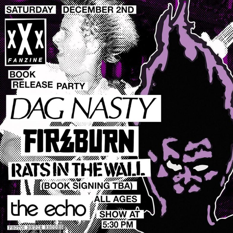 Dag Nasty-Fireburn-Rats In The Wall @ Los Angeles CA 12-2-17