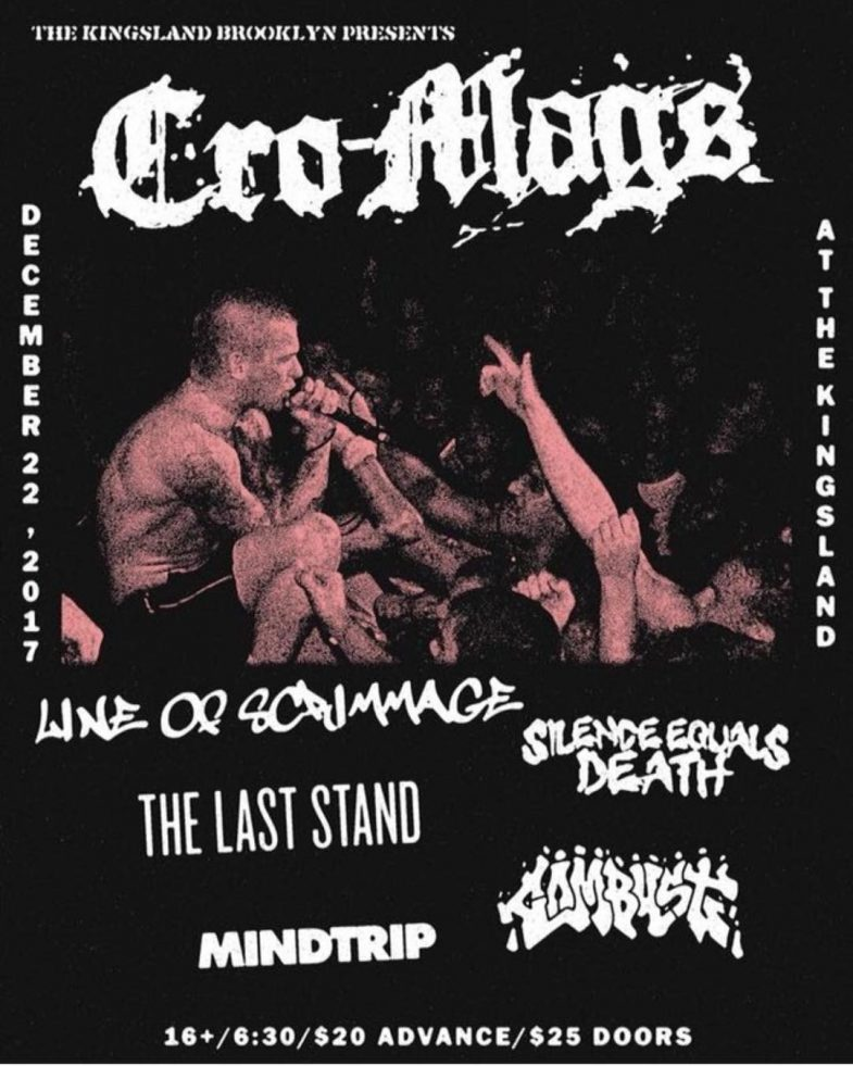 Cro Mags-Line Of Scrimmage-The Last Stand-Silence Equals Death-Mind Trip @ Brooklyn NY 12-22-17