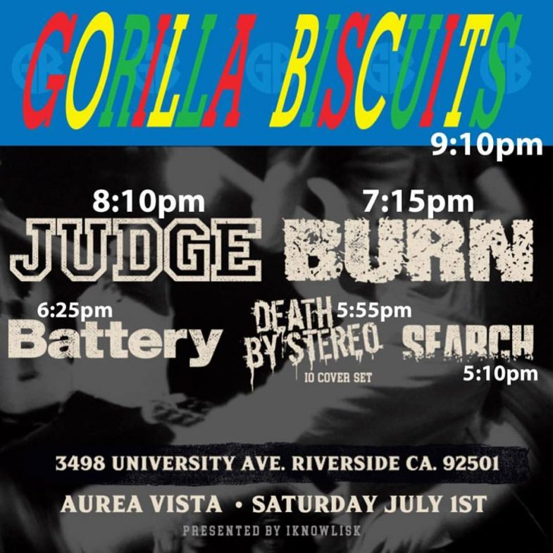 Gorilla Biscuits-Judge-Burn-Battery-Death By Stereo-Search @ Riverside CA 7-1-17