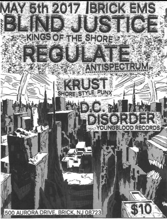 Blind Justice-Regulate-Krust-Disorder @ Brick NJ 5-5-17