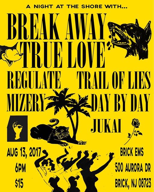 Break Away-True Love-Regulate-Trail Of Lies-Mizery-Day By Day-Jukai @ Brick NJ 8-13-17