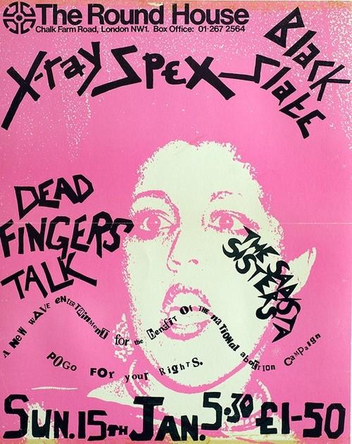 X Ray Spex-Dead Fingers Talk-The Sadista Sisters @ London England 1-15-78