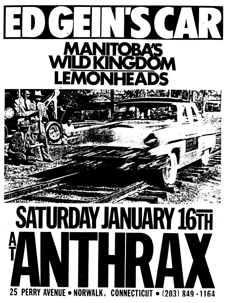 Ed Gein's Car-Manitobas-Wild Kingdom-The Lemonheads @ Norwalk CT 1-16-88