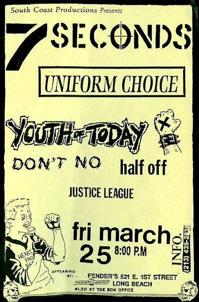 7 Seconds-Uniform Choice-Youth Of Today-Don't No-Half Off-Justice League @ Long Beach CA 3-25-88