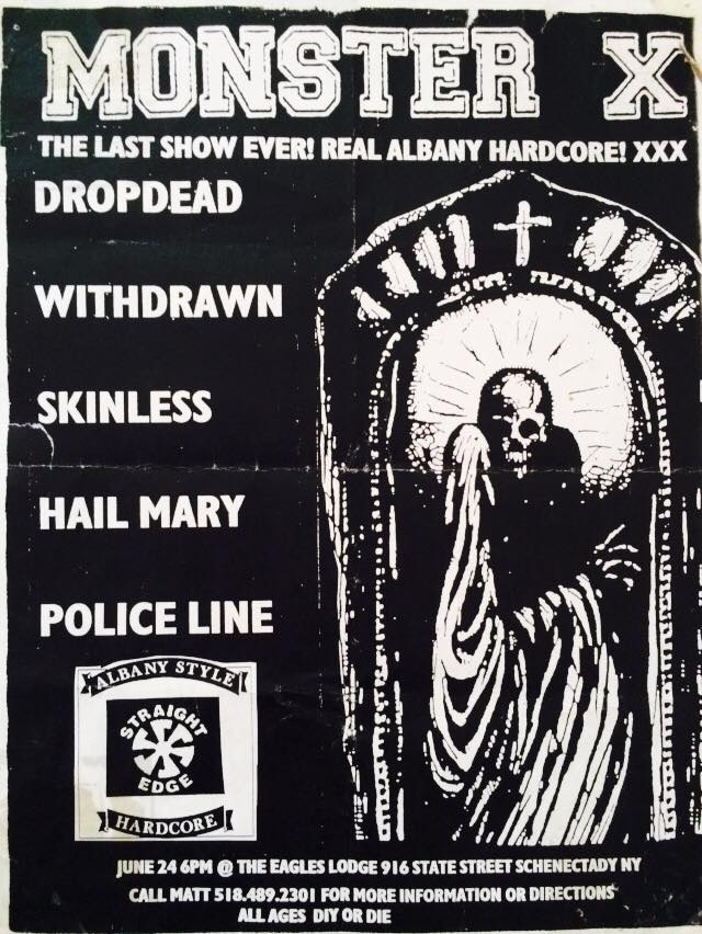 Monster X-DropDead-Withdrawn-Skinless-Hail Mary-Police Line @ Albany NY 6-24-98