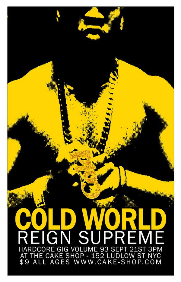 Cold World-Reign Supreme @ New York City NY 9-21-08
