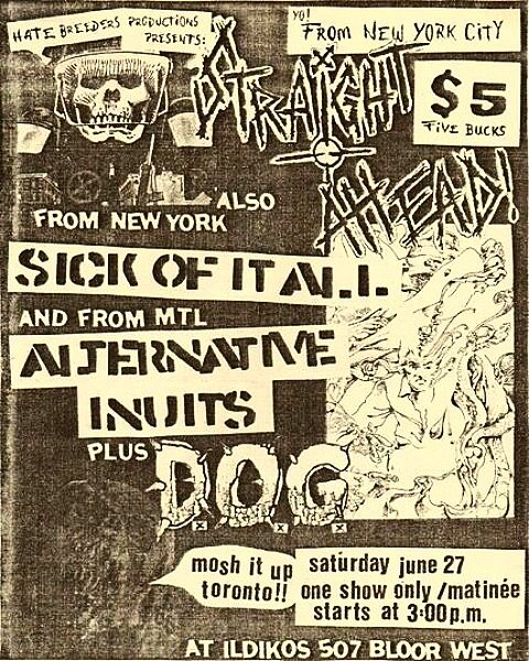 Straight Ahead-Sick Of It All-Alternative Inuits-Dog @ Toronto Canada 6-27-87