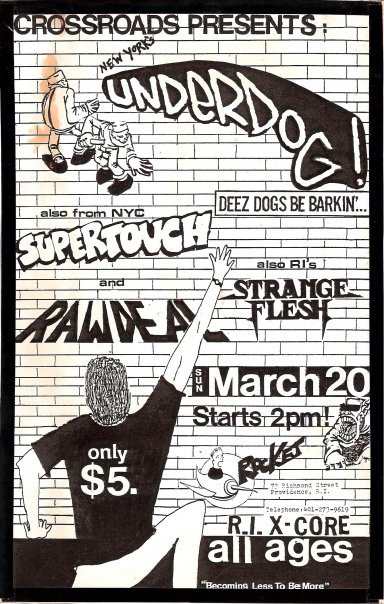 Underdog-Supertouch-Raw Deal-Strange Flesh @ Providence RI 3-20-88
