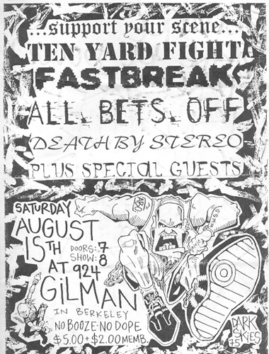 Ten Yard Fight-Fastbreak-Death By Stereo-All Bets Off @ Berkeley CA 8-15-98